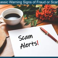 Classic Warning Signs of Possible Fraud or Scams